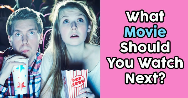 What Movie Should I Watch